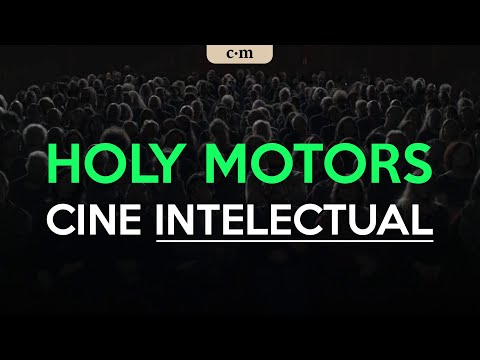 Cine intelectual | Holy Motors