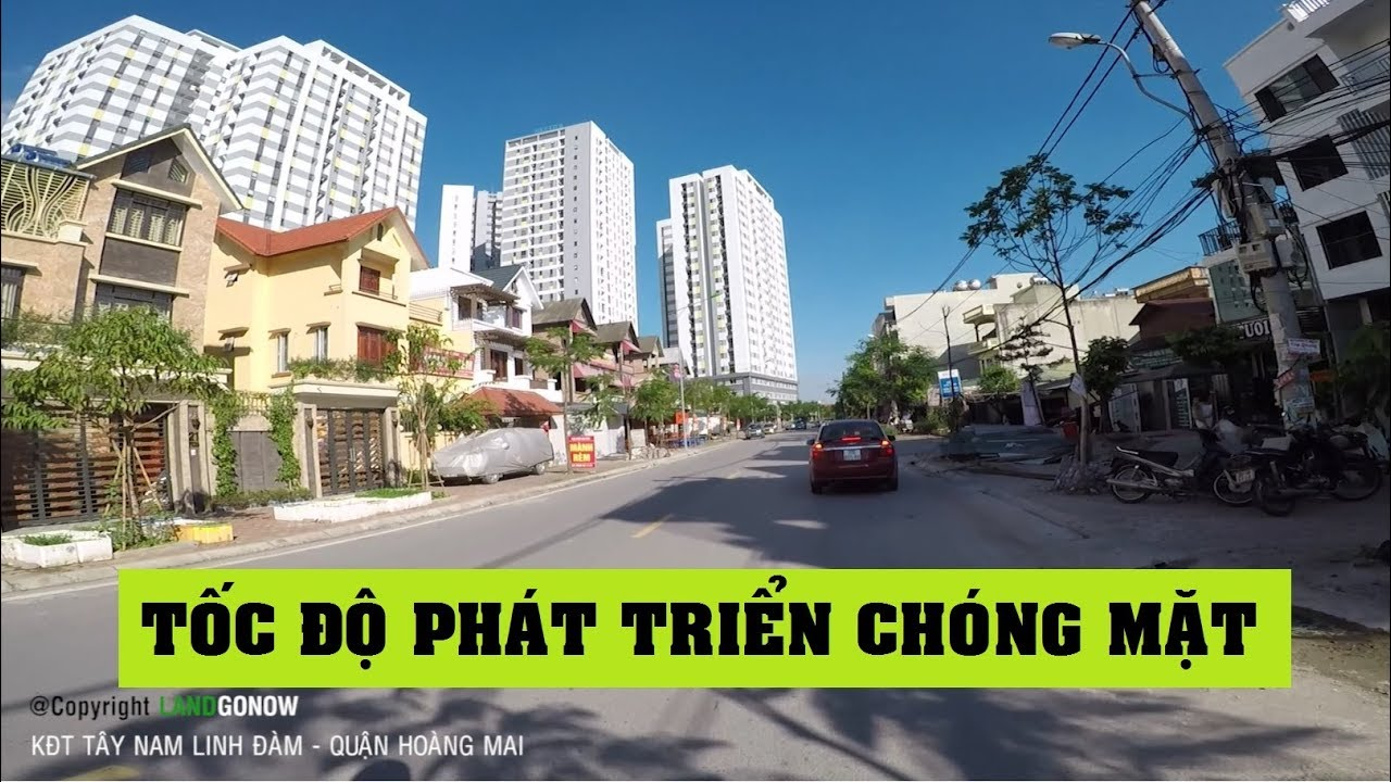 Nhà đất khu đô thị Tây Nam Linh Đàm, Linh Đường, Hoàng Liệt, Hoàng Mai, Hà Nội – Land Go Now ✔
