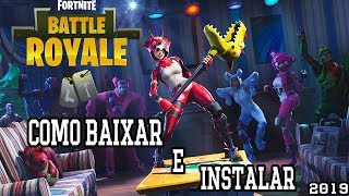 How to download, install FORTNITE BATTLE ROYALE [PC-PTBR] for free//step by step 2019