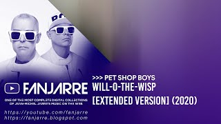 Pet Shop Boys - Will-o-the-wisp (Extended Version)
