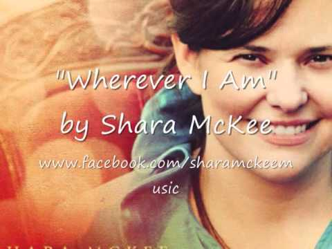"""Wherever I Am"" by Shara McKee"