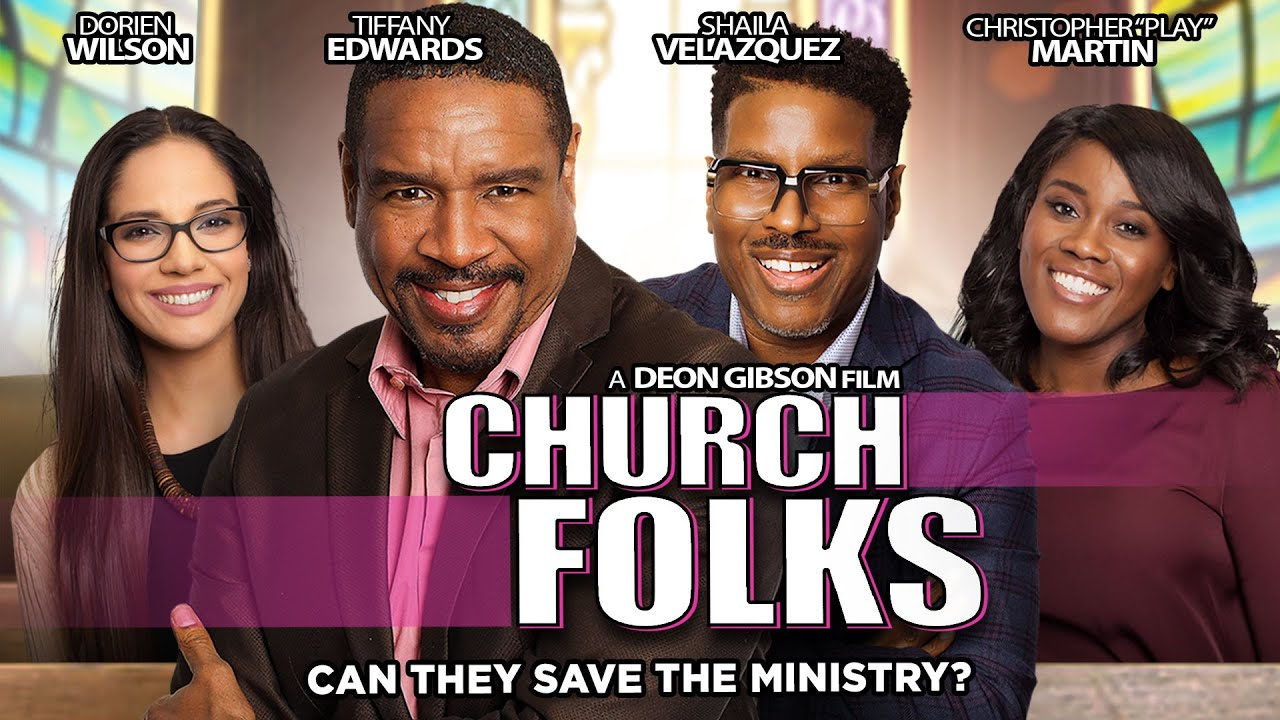 Church Folks - Can They Save The Ministry? - Full, Free, Inspirational Comedy