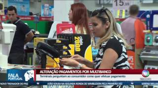 Fala Portugal - Há alterações nos pagamentos por multibanco