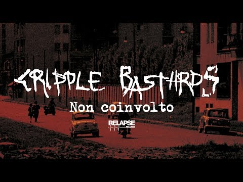 CRIPPLE BASTARDS - Non Coinvolto (Official Audio)