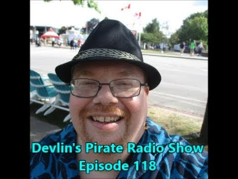 Devlin's Pirate Radio Show - Episode 118