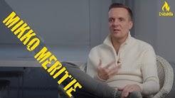 #1 Raha, tyhjyyden tunne ja ihmisenä kasvaminen -Mikko Meritie (Täysi haastattelu, 33min)