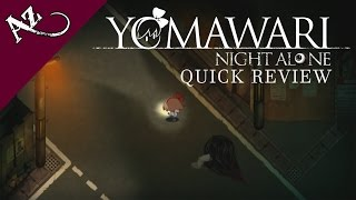 Yomawari: Night Alone - Quick Game Review