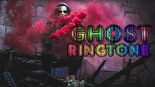 #Ghost #ringtone Ghost ringtone 2019