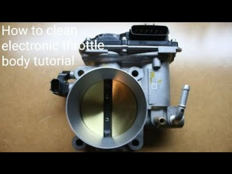 HOW TO CLEAN A ELECTRONIC THROTTLE BODY TUTORIAL QUICK EASY