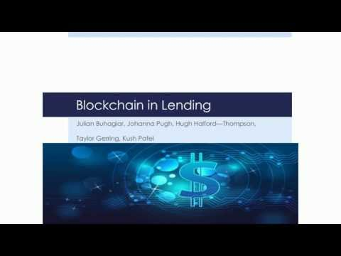 Blockchain in Lending -- An end to traditional banks?