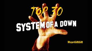 Repeat youtube video System Of A Down   Top 30  The Greatest Hits (full audio)HQ HD