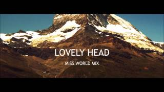 Goldfrapp: Lovely Head (Miss World Mix)