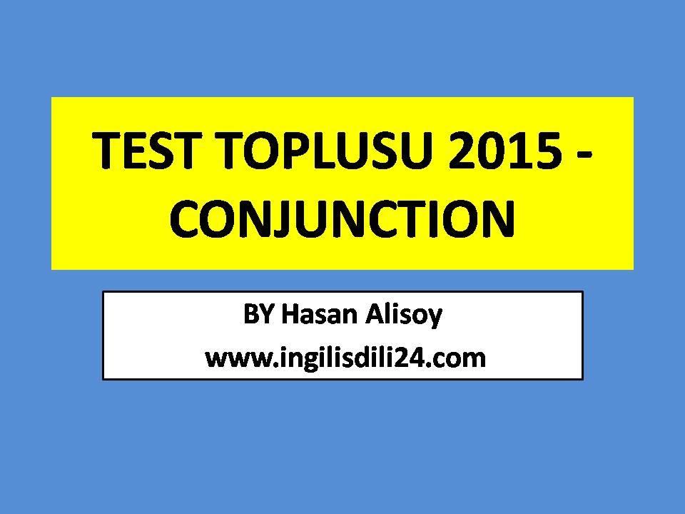 TEST TOPLUSU 2015, Baglayicilar - Conjunction, 11 - 20