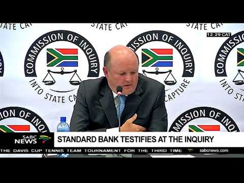 Standard Bank testifies at the inquiry