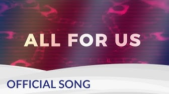 """All for us"" by DJ Wahlstedt 