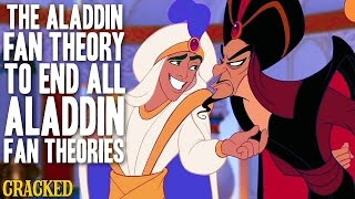 The Aladdin Fan Theory To End All Aladdin Fan Theories