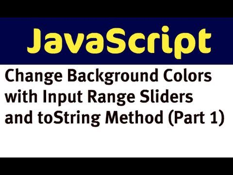 Change Background Colors With JavaScript And Input Range Sliders (Part 1)