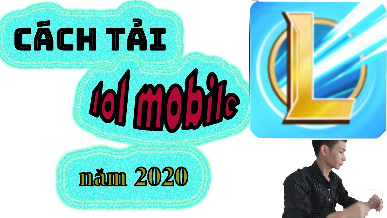 Cách Tải LMHT Tốc Chiến (LOL MOBILE) | How to download League Of Legends Mobile(LOL MOBILE) 2020.