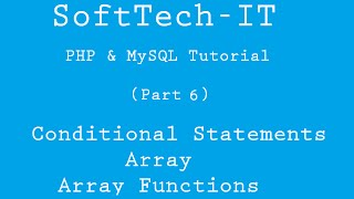 PHP & MySQL Tutorial (Part-6) - Conditional Statements, Array, Array Functions