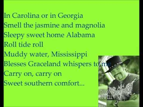 Buddy Jewel- Sweet Southern Comfort (Lyrics)