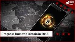 Prognose wie wird Kurs von Bitcoin im Jahr 2018