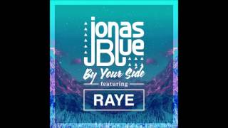 Download Mp3 Jonas Blue - By Your Side Ft. Raye  Audio