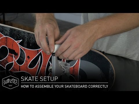 HOW TO ASSEMBLE YOUR SKATEBOARD CORRECTLY – Skate Setup