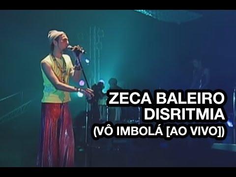 Zeca Baleiro - Disritmia (Vô Imbolá Ao Vivo) [Cover Martinho da Vila]