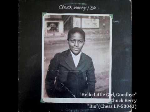 Chuck Berry/Hello Little Girl, Goodbye  (1973)