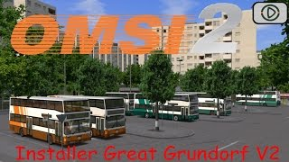 Tutoriel OMSI 2 I Installer Great Grundorf V2 Test
