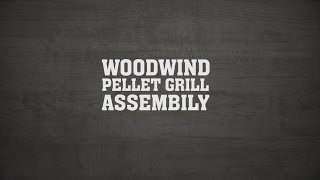 How to Assemble Your Woodwind Pellet Grill