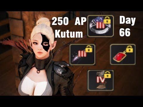 BDO [Day 66] - 250AP Kutum & Hit Level 62, What it takes? [SEA Server]