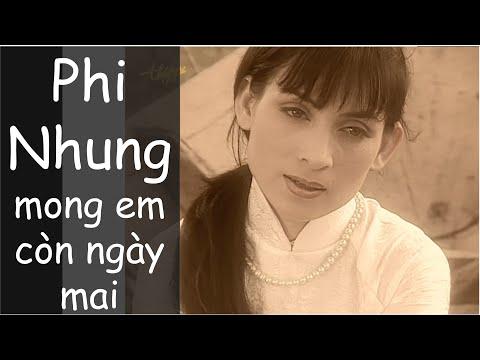 Mong Em Con Ngay Mai - Phi Nhung