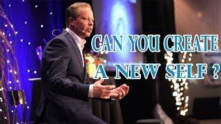 Dr Joe Dispenza | Can you Create a New Self ?