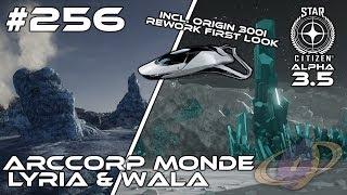 Star Citizen #256 ArcCorp Monde Lyria & Wala + 300i Rework First Look [Deutsch] [1440p]