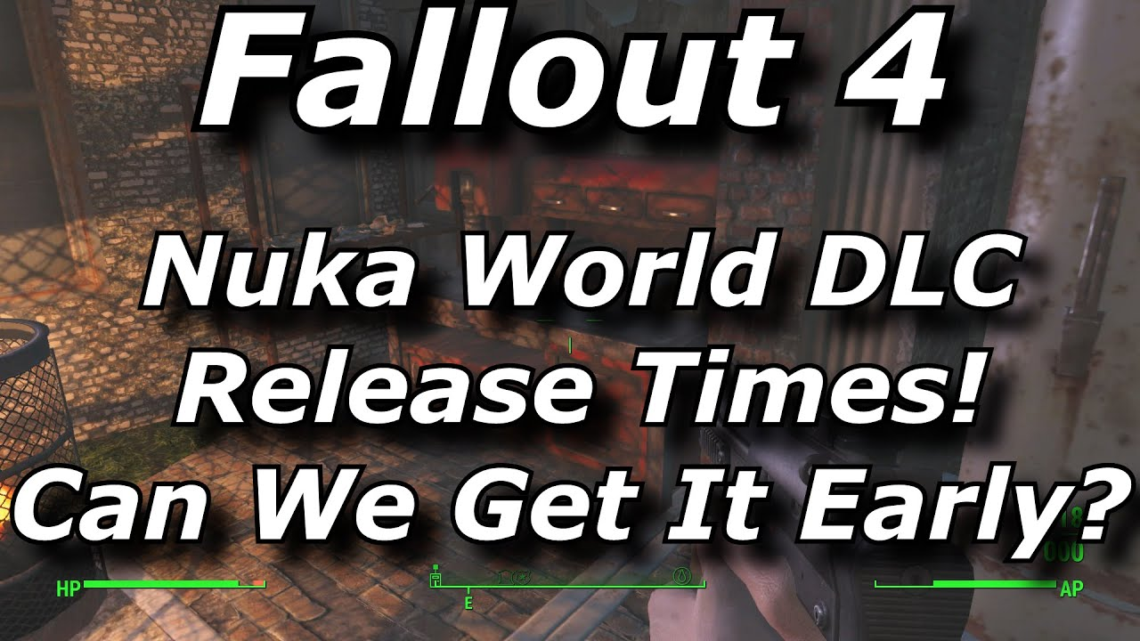 fallout 4 nuka world dlc release times can we get it. Black Bedroom Furniture Sets. Home Design Ideas