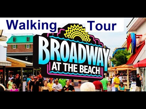 """BROADWAY AT THE BEACH"" Myrtle Beach Sc (Part 1) Quick 19 Min, Walking Tour / VIDEO"