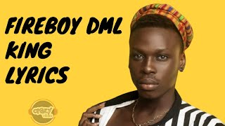 fireboy-dml-king-lyrics