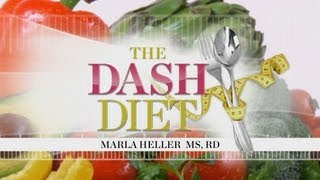 The DASH Diet with Marla Heller MS, RD