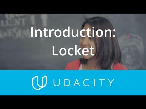 Startup Introduction: Locket   Udacity