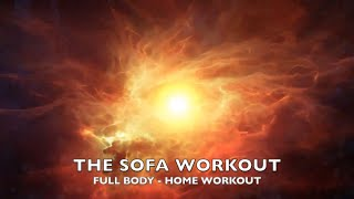 THE SOFA WORKOUT... 30 MINUTES