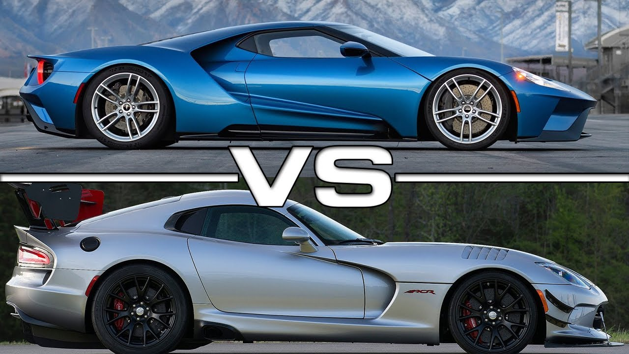 2018 Ford Gt Vs 2016 Dodge Viper Acr