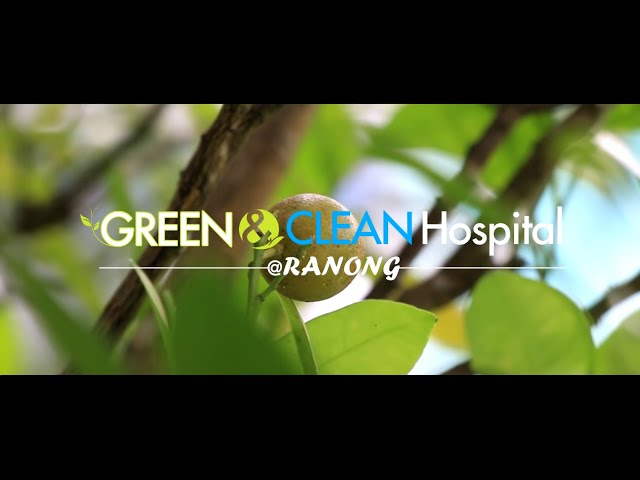 Bird's eye view EP 233 GREEN & CLEAN  Hospital Ranong