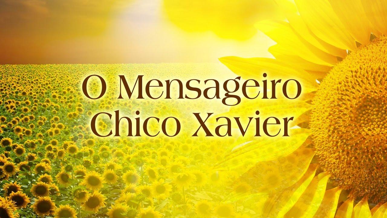 O Mensageiro Chico Xavier