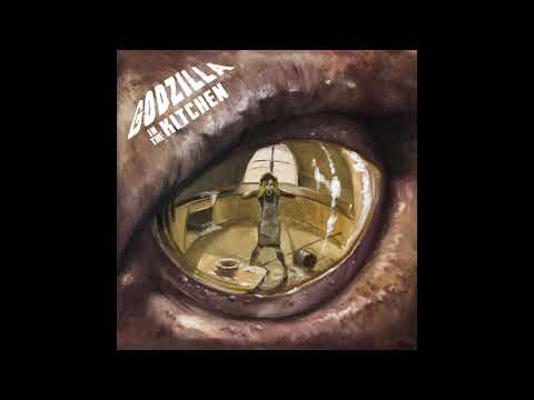 Godzilla In The Kitchen - Godzilla In The Kitchen (Full Album)