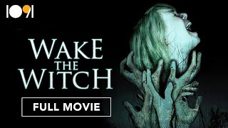 Wake the Witch (FULL MOVIE)