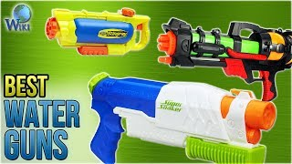 10 Best Water Guns 2018