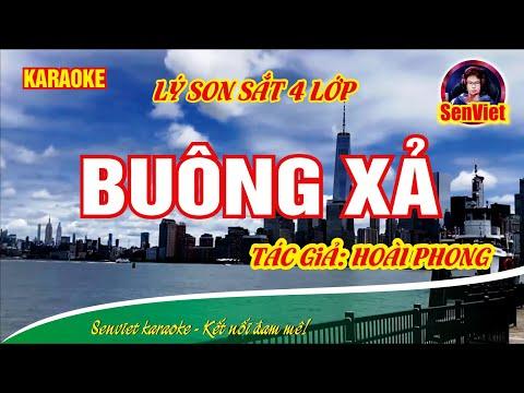 Buông xả | karaoke | Lý son sắt 4 lớp || TG: Hoài Phong || Senviet karaoke
