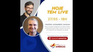LIVE 27.05.20 | Rev. JR Vargas e Pastor Leonardo Sahium