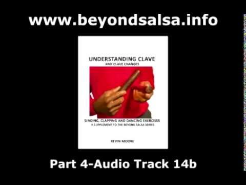 Understanding Clave and Clave Changes (Beyond Salsa Series) - FREE AUDIO